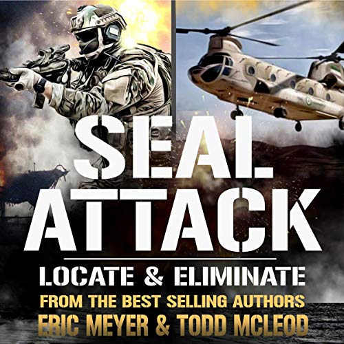 SEAL Attack Audiobook By Todd McLeod, Eric Meyer cover art