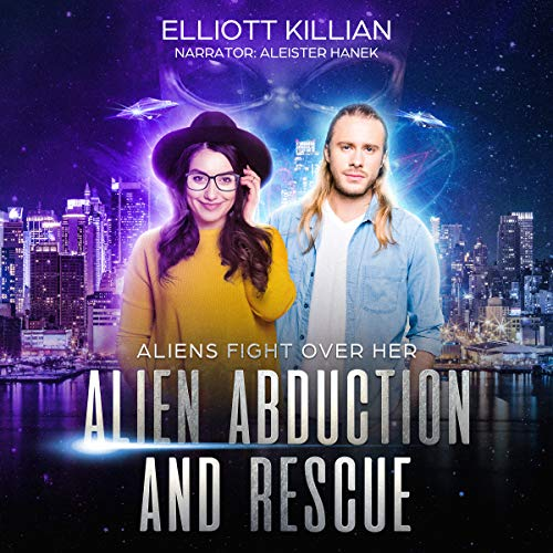 Alien Abduction and Rescue: Aliens Fight Over Her  By  cover art