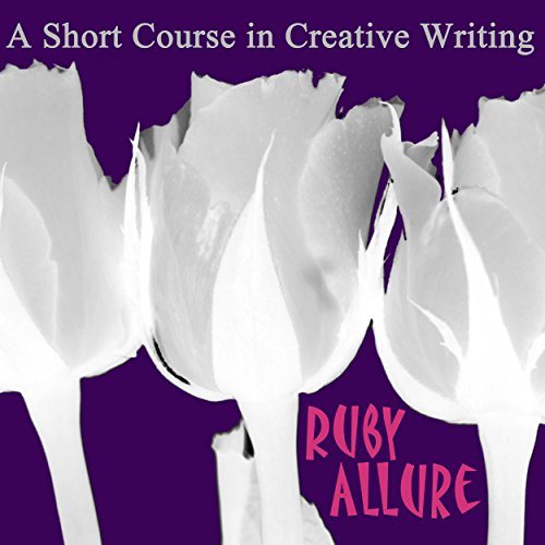 A Short Course In Creative Writing cover art