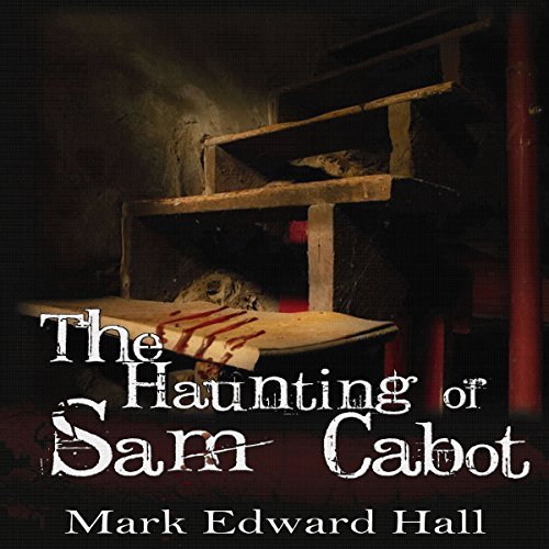 The Haunting of Sam Cabot audiobook cover art