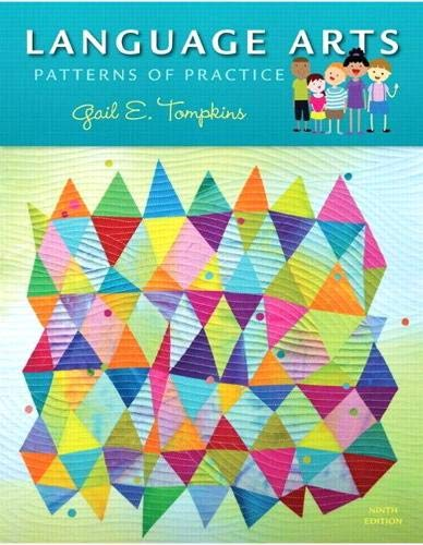 Compare Textbook Prices for Language Arts: Patterns of Practice 9 Edition ISBN 9780135224618 by Tompkins, Gail