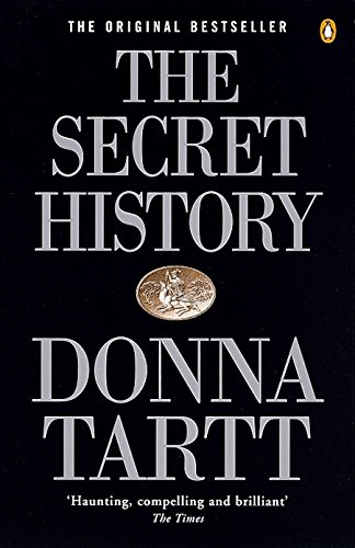 The Secret History: From the Pulitzer Prize-winning