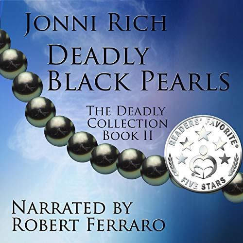 Deadly Black Pearls Audiobook By Jonni Rich cover art