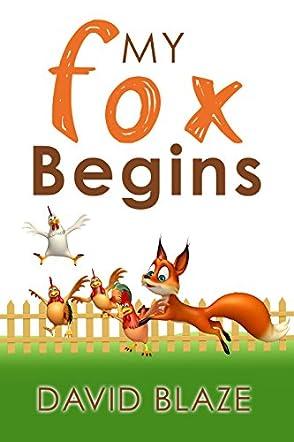 My Fox Begins