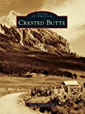 Crested Butte (Images of America) (English Edition)