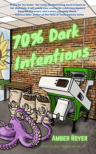 70% Dark Intentions (Bean to Bar Mysteries) by [Amber Royer]