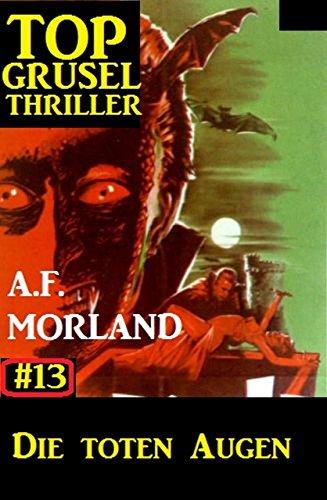 Top Grusel Thriller #13: Die toten Augen