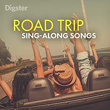 Digster Road Trip Sing Along Songs