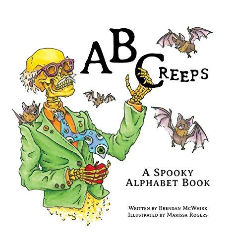 ABCreeps: A Spooky Alphabet Book