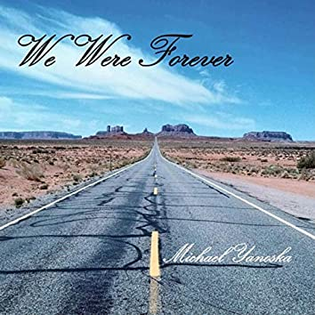 We Were Forever