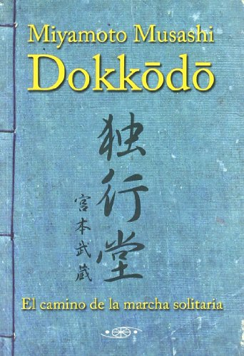Dokkodo - The Way of the Lonely March