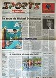 NOUVELLE REPUBLIQUE SPORTS (LA) [No 293] du 14/11/1994 - F1 / LE SACRE DE MICHAEL SCHUMACHER - FOOT / AIME JACQUET - COURSE A PIED / FOULEES DE LA VENISE VERTE - BASKET / EURO 95 - VOILE / BOURGNON REPREND LA TERE - RUGBY / LES BRIVISTES EN FORME - JUDO / EUROPE / LE RACING DETRONE