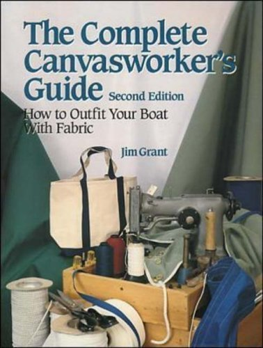 The Complete Canvasworker's Guide: How to Outfit Your Boat With Fabric