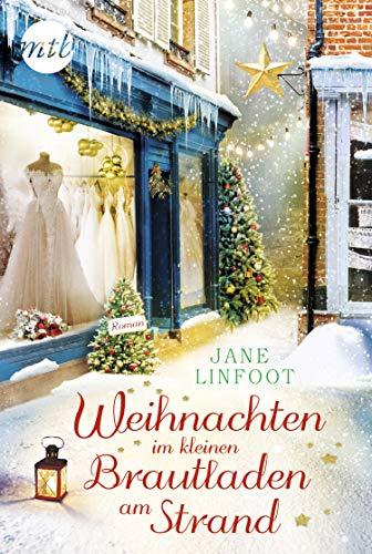 Weihnachten im kleinen Brautladen am Strand (Wedding Shop 4)