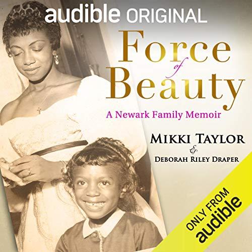 Force of Beauty Audiobook By Mikki Taylor, Deborah Riley Draper cover art