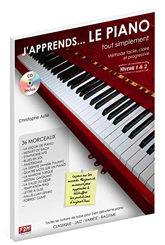 J\'apprends... LE PIANO tout simplement Niveau 1&2 C. Astie + CD