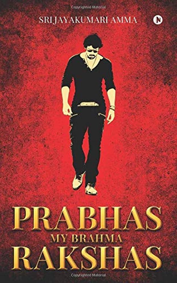 注文削るやりすぎPrabhas My Brahma Rakshas