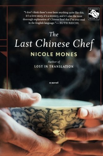 The Last Chinese Chef by Nicole Mones (6-Jun-2008) Paperback