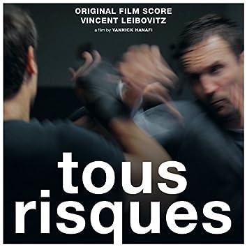 Tous risques (Yannick Hanafi's Original Motion Picture Sountrack)
