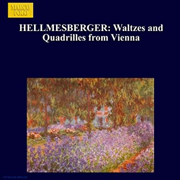 HELLMESBERGER: Waltzes and Quadrilles from Vienna