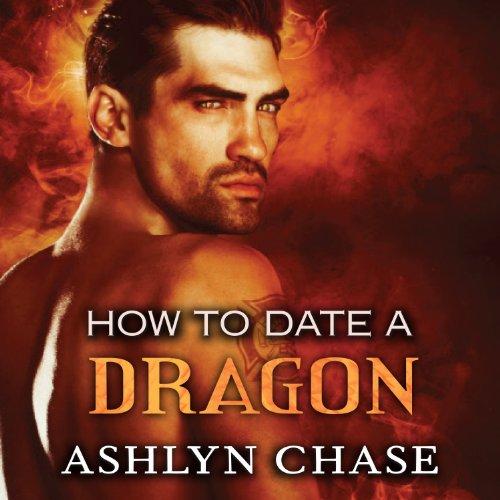 How to Date a Dragon audiobook cover art