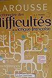 Dictionnaire Des Difficultés De La Langue Française - Larousse - 01/07/1982