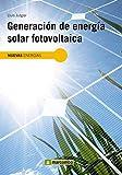 Generación de energía solar fotovoltaica (Nuevas energías nº 1)