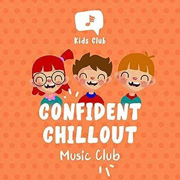 Confident Chillout Music Club