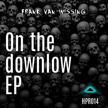 On the downlow EP