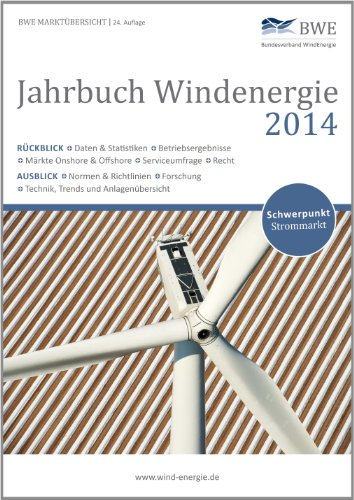 Jahrbuch Windenergie 2014: BWE Marktübersicht