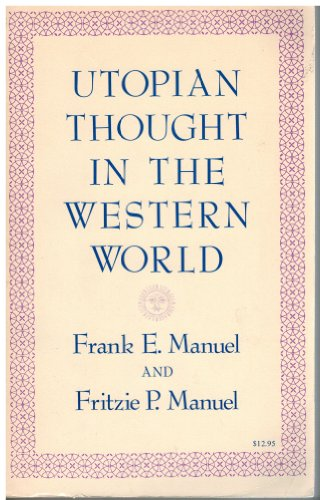 Utopian Thought in the Western World