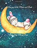I Love you to the Moon and Back: Baby Boy Memory Book (I Love you to the Moon and Back Baby Shower Gift Books)