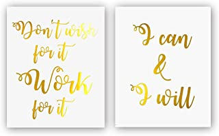 Don't Wish for it Work for it —I can & I Will Gold Foil Print, Office Gym Inspirational Quote Cardstock Art Print Poster Motivational Home Wall Art Decor (8 X 10 inch, Set of 2, UNframed)