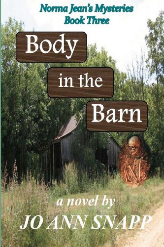 Body in the Barn: Norma Jean's Mysteries Book Three