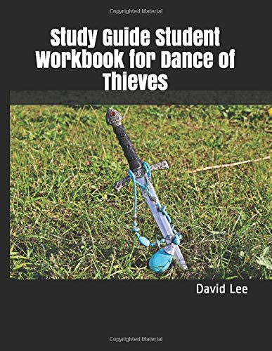 Study Guide Student Workbook for Dance of Thieves