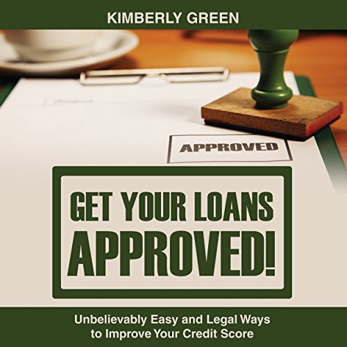 Get Your Loans Approved! audiobook cover art
