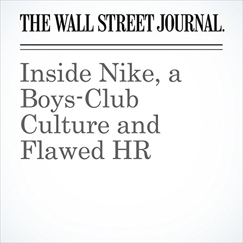Inside Nike, a Boys-Club Culture and Flawed HR audiobook cover art
