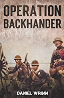 Operation Backhander: 1944 Battle for Cape Gloucester (Ww2 Pacific Military History)