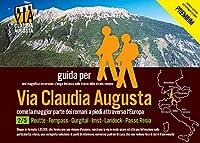 trekking via Claudia Augusta 2/5 Tirol PREMIUM: guida per una magnifica escursione a lunga distanza lungo la strada romana (PREMIUM = tutte le cartine ed immagini a colori)