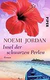 Noemi Jordan: Insel der schwarzen Perlen