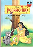 Pocahontas and the Baby Eagle (Disney's Wonderful World of Reading)