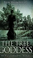 The Tree Goddess (The Mapleview Series Book 2)