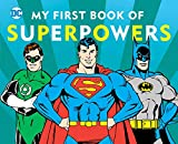 My First Book of Superpowers (10) (DC Super Heroes)