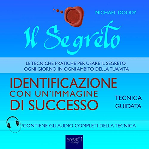Il Segreto. Identificazione con un'immagine di successo audiobook cover art