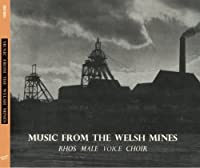 Music From the Welsh Mines by Rhos Male Voice Choir (2014-05-13)