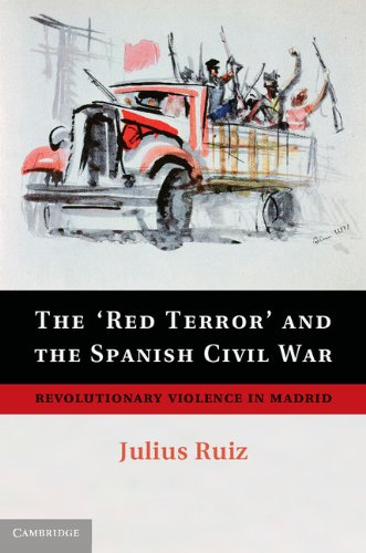 The Red Terror and the Spanish Civil War: Revolutionary Violence ...
