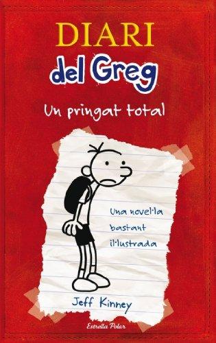 Diari del Greg, un pringat total: Una novel·la bastant il·lustrada