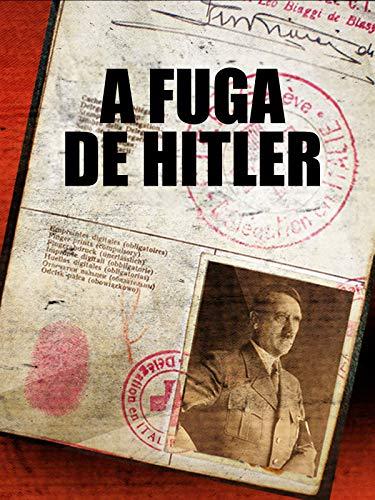 A fuga de Hitler