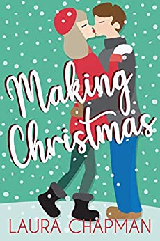 Making Christmas by [Laura Chapman]