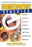 Homeopathic Remedies: A Quick and Easy Guide to Common Disorders and Their...